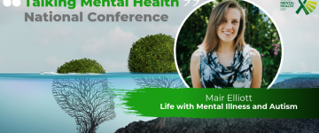 Life with Autism and Mental Illness – Mair Elliott talks at Mental Health Conference